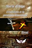 l exorcisme et la possession d?moniaque