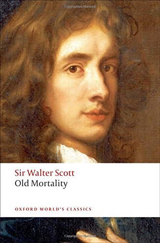 Old Mortality (Oxford World's Classics) por Sir Walter Scott