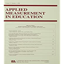 Setting Consensus Goals for Academic Achievement: A Special Issue of applied Measurement in Education: 11