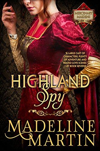 Highland Spy: Mercenary Maidens - Book One (The Mercenary Maidens Series)