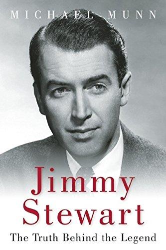 Jimmy Stewart: The Truth Behind the Legend por Michael Munn