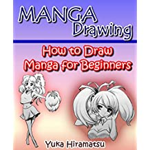 Manga Drawing: How to Draw Manga for Beginners (English Edition)