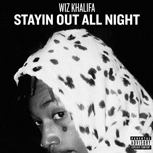 Stayin Out All Night [Explicit]