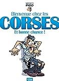 Bienvenue chez les Corses... et bonne chance ! (12bis) - Format Kindle - 9782331012686 - 6,99 €