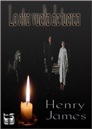 La otra vuelta de tuerca. por Henry James