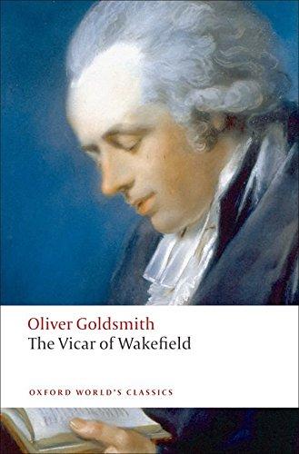 Oxford World's Classics. The Vicar Of Wakefield (World Classics)