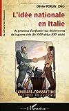 Image de L'idée nationale en Italie : Du processus d'unification aux déchirements de la guerre civile (fin XVIIIe-début XXIe siècle)