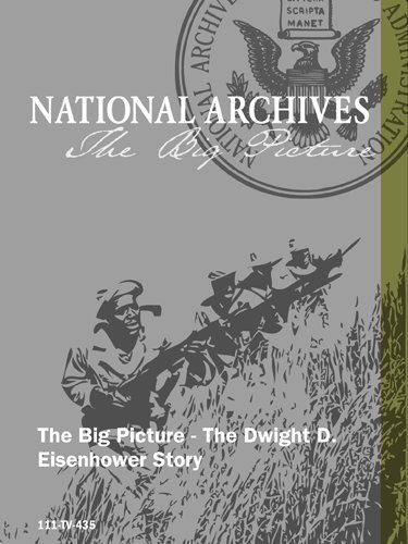 The Big Picture - The Dwight D. Eisenhower Story (Eisenhower Dwight D Dvd)