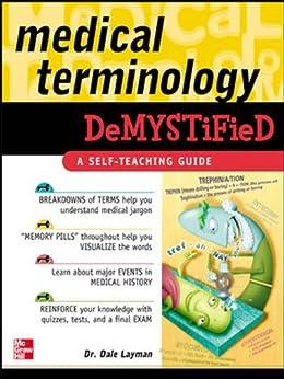 Medical Terminology Demystified por Dale Layman