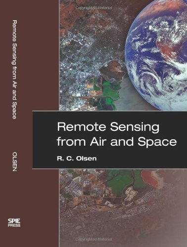 Remote Sensing from Air And Space (SPIE Press Monograph Vol. PM162) by R. C. Olsen (2007-01-22)