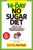 The 14-Day No Sugar Diet: Lose Up to a Pound a Day