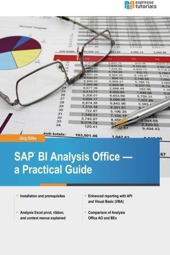 SAP BI Analysis Office - a Practical Guide by Joerg Boeke (2015-06-11) par Joerg Boeke