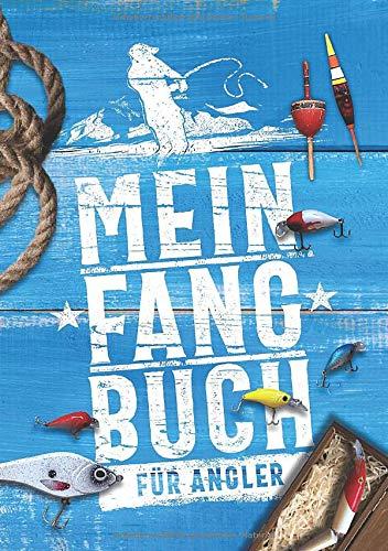 Mein Fangbuch für Angler: Notizbuch zum Angeln auf Hecht, Zander, Barsch, Karpfen, Forelle für Fänge, Fotos, Fische, Angelköder uvm. • 14,8 x 21 cm • DIN A5 • 110 Seiten