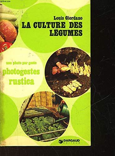 La Culture des légumes par Louis Giordano