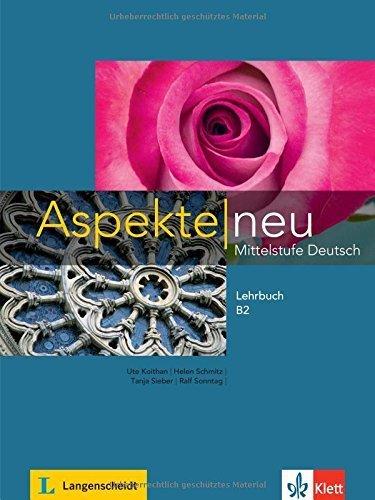 Aspekte neu B2: Mittelstufe Deutsch by Ute Koithan (2015-02-01)