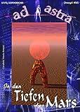 AD ASTRA 029: In den Tiefen des Mars (AD ASTRA Heftausgabe)