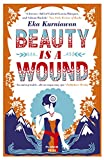 Front cover for the book Beauty is a Wound by Eka Kurniawan