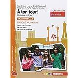 A ton tour! Con e-book. Per le Scuole superiori