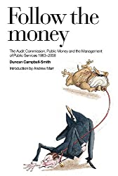 Follow the Money: A History of the Audit Commission