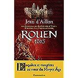 Rouen 1203 (ROMANS HISTORIQ)