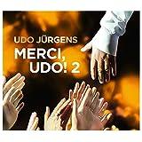 Merci, Udo! 2 (Das neue Album 2017) (Premium Edition) - Udo Jürgens