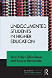 Undocumented Students in Higher Education: Supporting Pathways for Success (Key Issues on Diverse College Students) by R