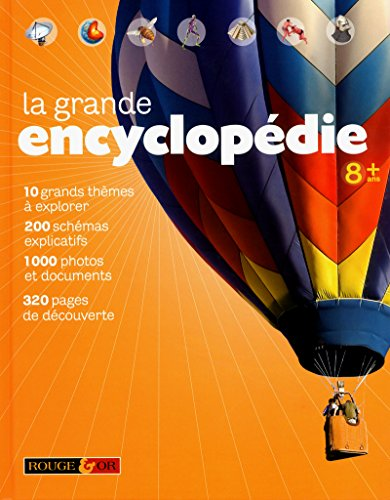 LA GRANDE ENCYCLOPEDIE 8+ par Collectif