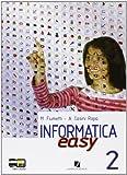 Informatica easy. Con espansione online. Per le Scuole superiori: 2
