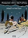 Helden ohne Skrupel Bd.10 : Nördlich von White Sands