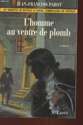 L'Homme au ventre de plomb par Jean-François Parot