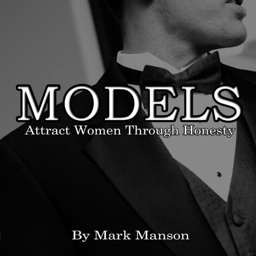 Buchseite und Rezensionen zu 'Models: Attract Women Through Honesty' von Mark Manson