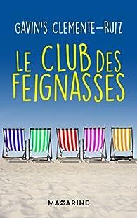 Le Club des feignasses par Gavin\'s Clemente Ruiz