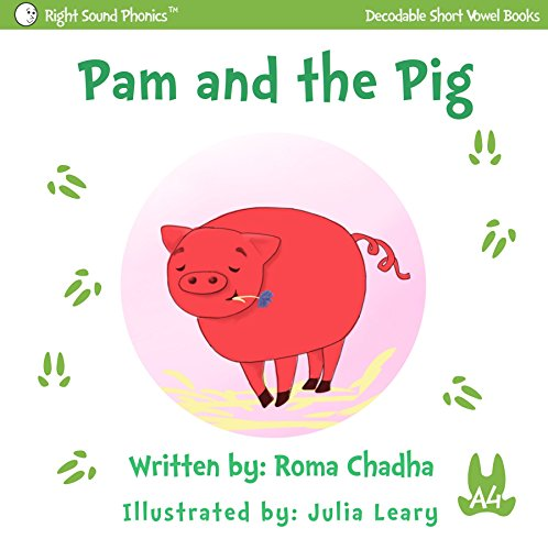 A4 - Pam and the Pig: Every Child's First Phonics Reader (Fun & Easy Decodable Short Vowel Books for K-2 or Dyslexia) (English Edition)