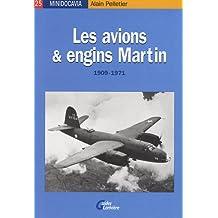 Les avions et engins Martin : 1909-1971