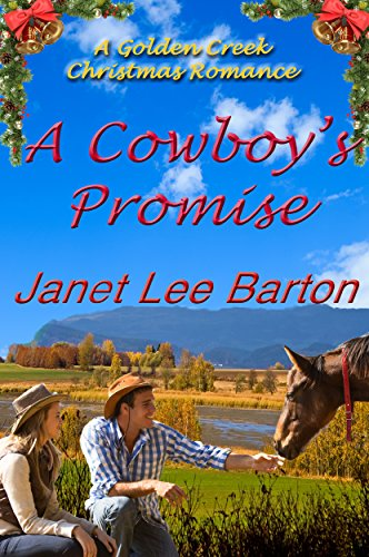 A Cowboy's Promise: A Contemporary Cowboy Inspirational Romance (Golden Creek Book 3) (English Edition)