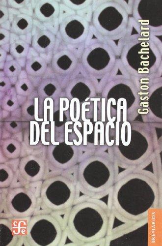 La poetica del espacio (Kriski Kraska) por Gaston Bachelard