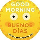 Good Morning. Buenos Días (English/Spanish Text)