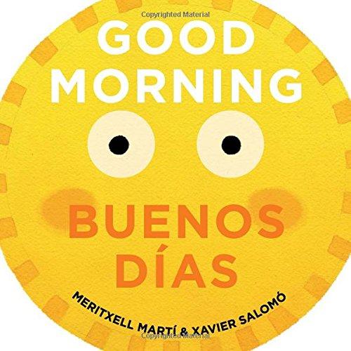 Good Morning - Buenos Días (English/Spanish Text) por Meritxell Marti