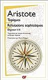 Les topiques : Réfutations sophistiques par Aristote