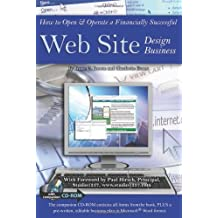 How to Open and Operate a Financially Successful Web Site Design Business (How to Open & Operate a ...)