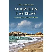Muerte en las islas / Death in Pont-Aven: Un nuevo caso del comisario Dupin by Jean-Luc Bannalec (2014-07-28)
