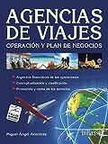 Agencias de viajes / Travel Agencies: Operacion y plan de negocios / Operation and Business Plan (Trillas Turismo / Trillas Tourism) (Spanish Edition) by Miguel Angel Acerenza (2010-05-04)