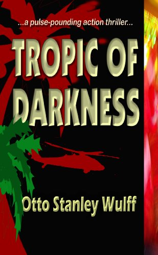 TROPIC OF DARKNESS (English Edition)