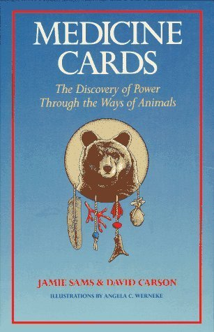 Medicine Cards: The Discovery of Power Through the Ways of Animals by Jamie Sams, David Carson (1988) Hardcover