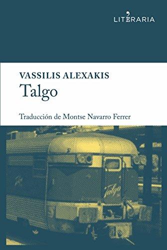 Talgo (Literaria nº 1) par Vassilis Alexakis