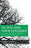 To You and Your Children