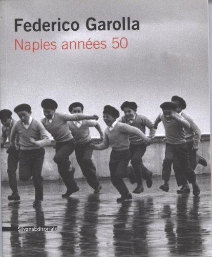 Federico Garolla : Naples annes 50
