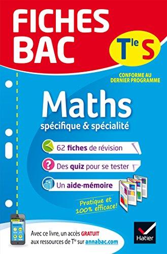 Fiches bac Maths Tle S (spécifique & spécialité): fiches de révision Terminale S