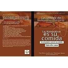 La comida de la Elevación y Depression 1: La Matematica Es Su Comida (Spanish Edition)