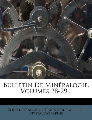 Bulletin de Mineralogie, Volumes 28-29.